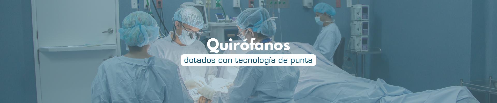 Quirófanos dotados con tecnología de punta - Fundación Clínica del Norte