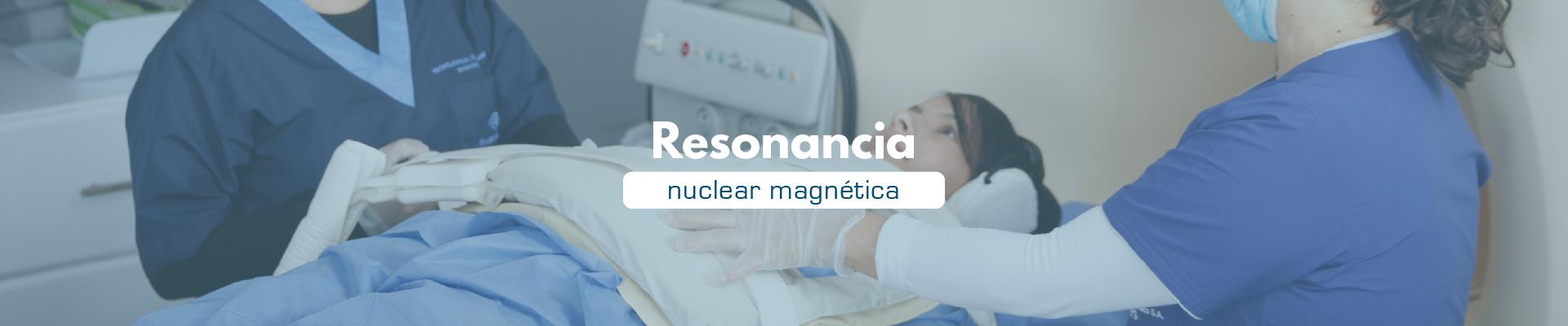 Resonancia nuclear magnética - Fundación Clínica del Norte