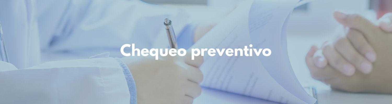 Chequeo preventivo - Servicios particulares en Fundación Clínica del Norte