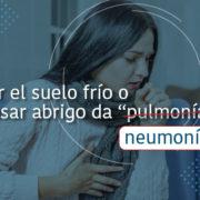 Mujer con neumonía - Fundación Clínica del Norte