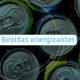 Bebidas energizantes - Fundación Clínica del Norte