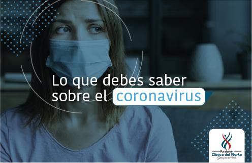 Nuevo coronavirus nCoV de China - Fundación Clínica del Norte