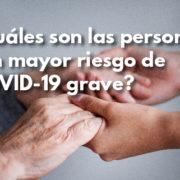 Personas con mayor riesgo de COVID-19 - Fundación Clínica del Norte