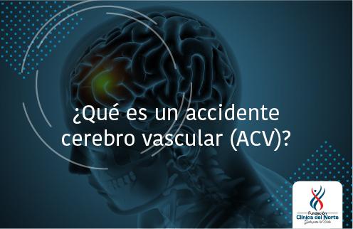 Cerebro con ACV - Fundación Clínica del Norte